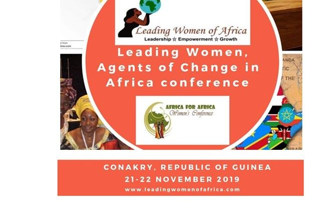 Leading Women, Agents of Change in Africa Conference, Conakry, 21-22 Nov. 2019